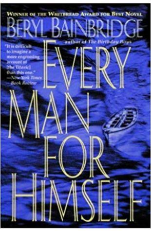 Every Man for Himself Beryl Bainbridge