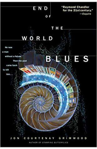 End of the World Blues Jon Courtenay Grimwood