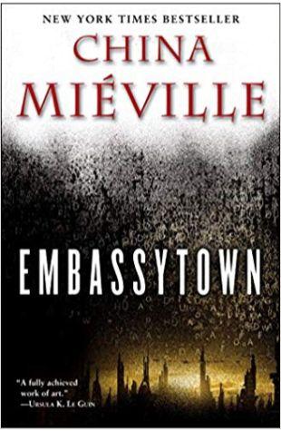Embassytown China Miéville