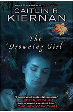 The Drowning Girl Caitlín R. Kiernan