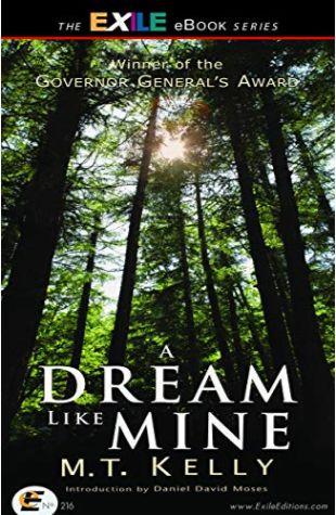 A Dream Like Mine M.T. Kelly