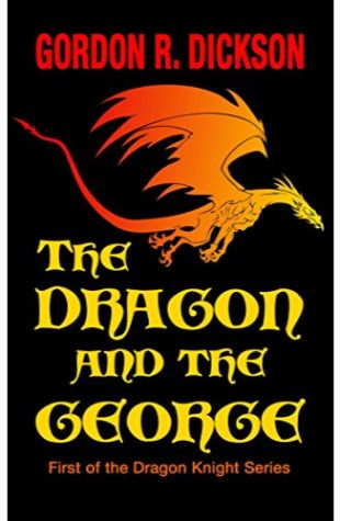 The Dragon and the George Gordon R. Dickson