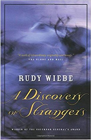 A Discovery of Strangers Rudy Wiebe