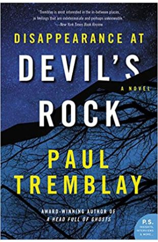 Disappearance at Devil's Rock Paul Tremblay