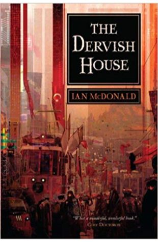 The Dervish House Ian McDonald