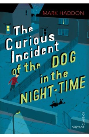 The Curious Incident of the Dog in the Night-Time: A Novel Mark Haddon