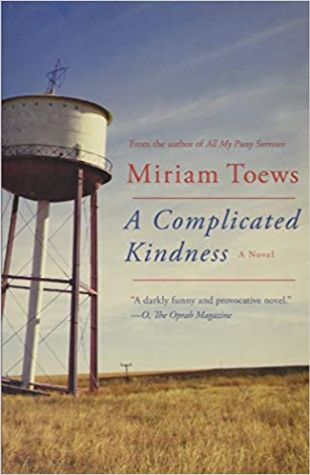 A Complicated Kindness Miriam Toews