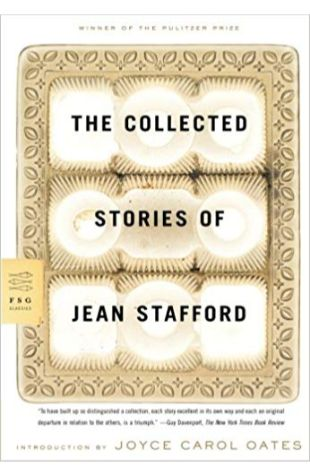 The Collected Stories of Jean Stafford Jean Stafford