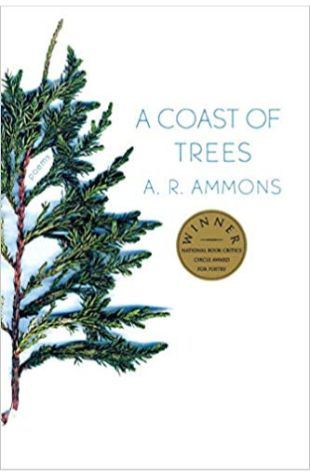 A Coast of Trees A.R. Ammons