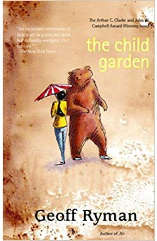 The Child Garden Geoff Ryman