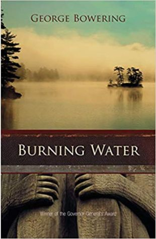 Burning Water George Bowering