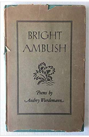 Bright Ambush Audrey Wurdemann