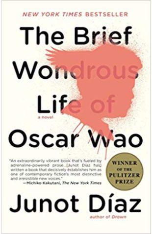 The Brief Wondrous Life of Oscar Wao Junot Díaz