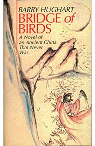 Bridge of Birds Barry Hughart