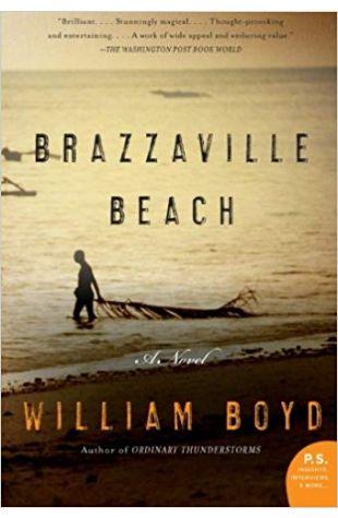 Brazzaville Beach: A Novel William Boyd