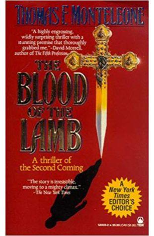 Blood of the Lamb Thomas F. Monteleone