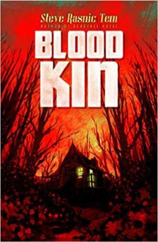 Blood Kin Steve Rasnic Tem