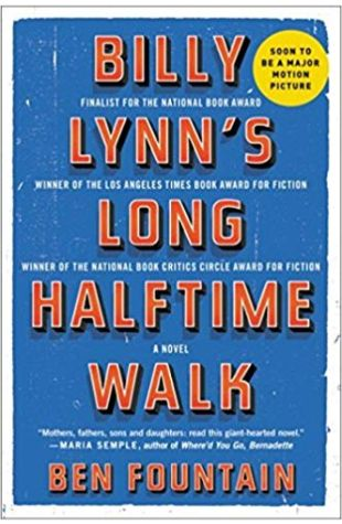 Billy Lynn's Long Halftime Walk: A Novel Ben Fountain