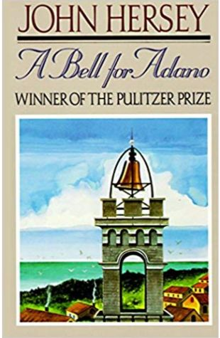 A Bell for Adano John Hersey
