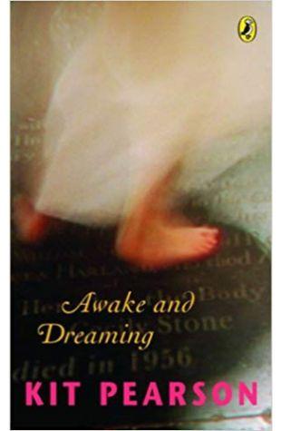Awake and Dreaming Kit Pearson