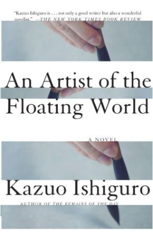 An Artist of the Floating World Kazuo Ishiguro