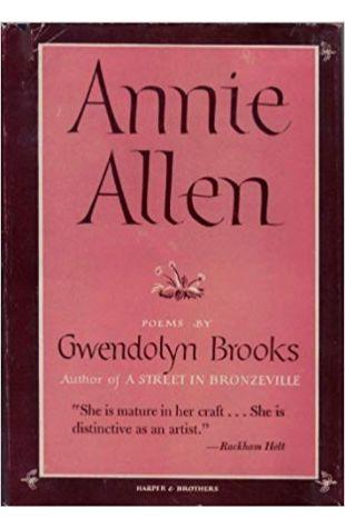 Annie Allen Gwendolyn Brooks