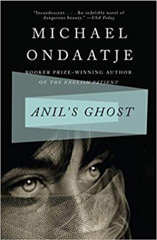 Anil's Ghost Michael Ondaatje