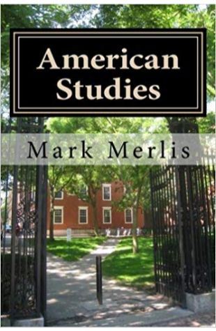 American Studies Mark Merlis