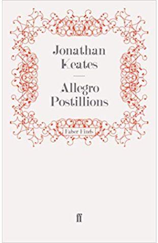 Allegro Postillions Jonathan Keates