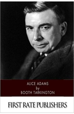 Alice Adams Booth Tarkington