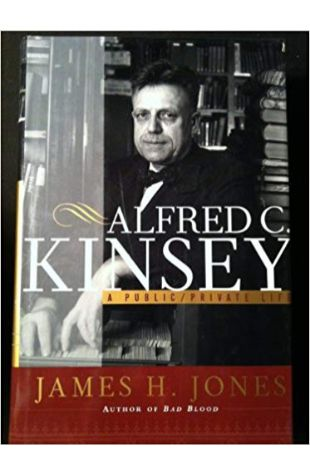 Alfred C. Kinsey: A Public-Private Life