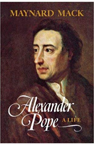 Alexander Pope: A Life Maynard Mack