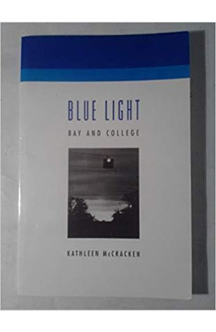 Blue Light, Bay and College