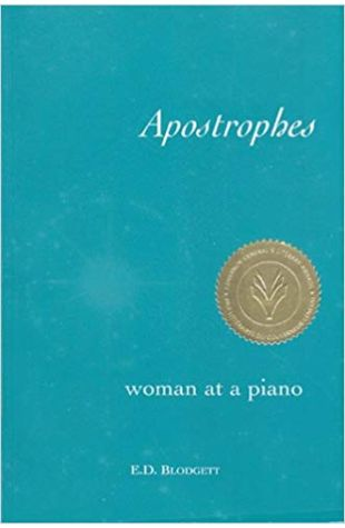 Apostrophes: Woman at a Piano E.D. Blodgett