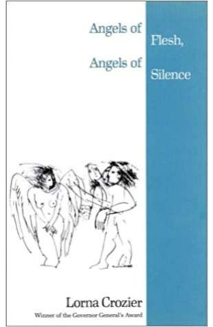 Angels of Flesh, Angels of Silence