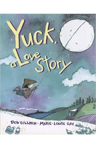 Yuck, A Love Story Marie-Louise Gay