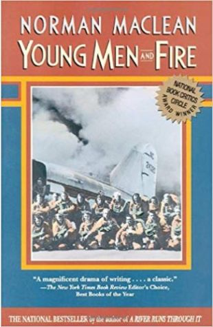 Young Men and Fire Norman Maclean