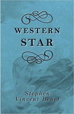 Western Star Stephen Vincent Benét