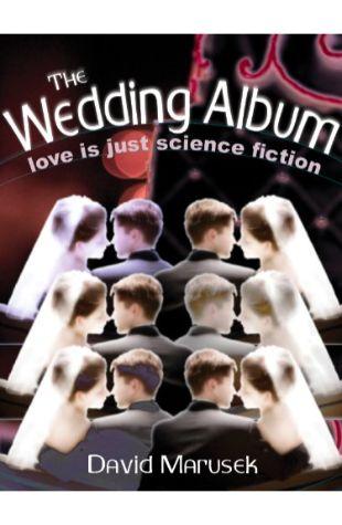 The Wedding Album David Marusek