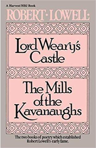 Lord Weary's Castle Robert Lowell