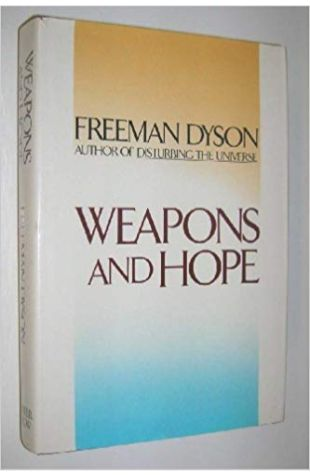 Weapons and Hope Freeman Dyson