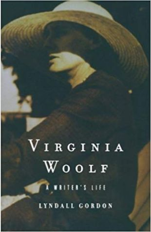 Virginia Woolf: A Writer's Life Lyndall Gordon