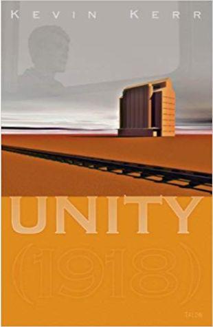 Unity (1918) Kevin Kerr