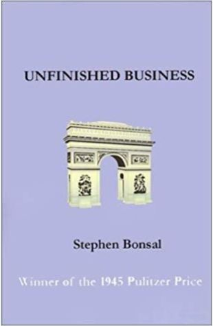 Unfinished Business Stephen Bonsal