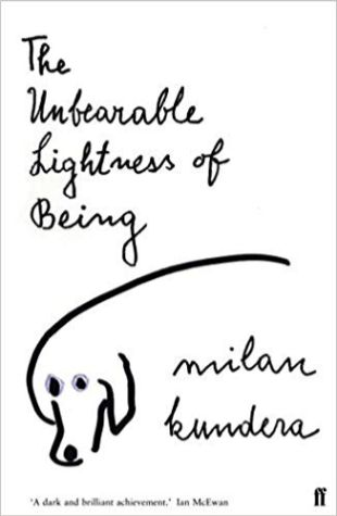 The Unbearable Lightness of Being Milan Kundera, Michael Henry Heim
