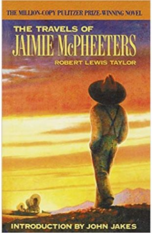 The Travels of Jaimie McPheeters Robert Lewis Taylor