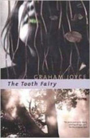 The Tooth Fairy Graham Joyce
