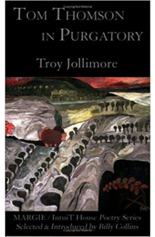 Tom Thomson in Purgatory Troy Jollimore