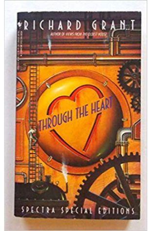 Through the Heart Richard Grant