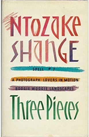 Three Pieces Ntozake Shange